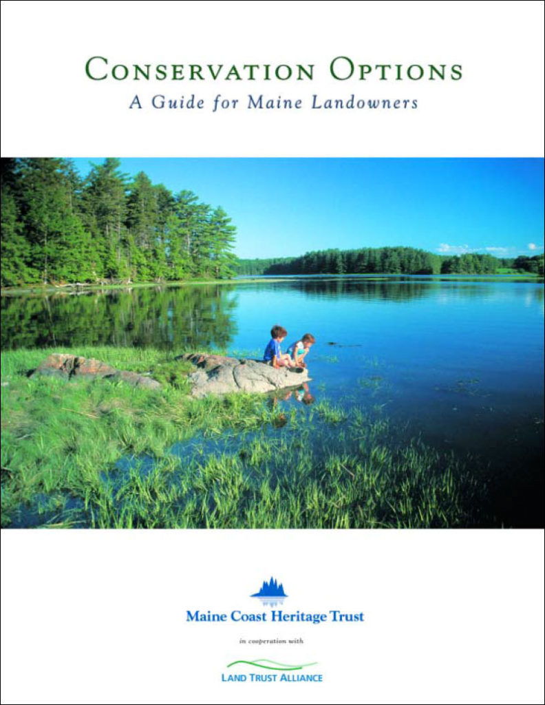 Conservation Options: A Guide for Maine Landowners